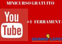 Minicurso Youtube – #4 ferramentas