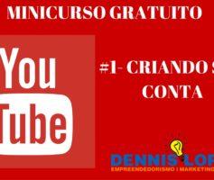 Minicurso Youtube – #1 criar conta gmail e yt
